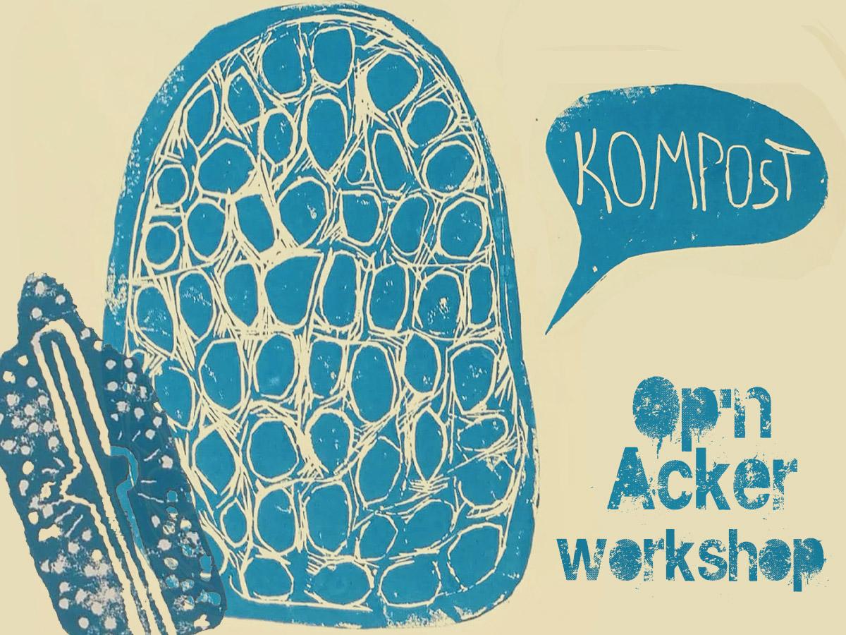 Op'n Acker | Kompost und der Raum der Transformation auf demKunstAcker